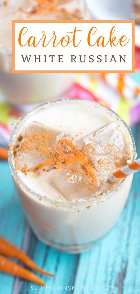 Carrot Cake White Russian Close Up Pinterest Image w/ Orange and White Text